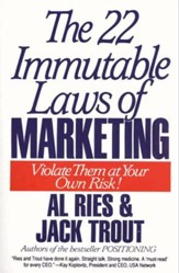 The 22 Immutable Laws of Marketing: Exposed and Explained by the World's Two - eBook