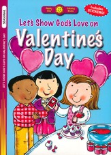 Let's Show God's Love on Valentine's Day Coloring Book