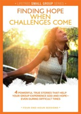 Finding Hope When Challenges Come DVD, Lifetree Small Group Series