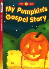 My Pumpkin's Gospel Story Coloring Book