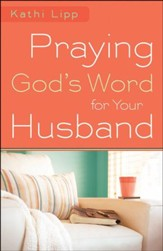 Praying God's Word for Your Husband