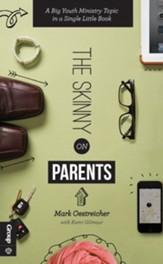 The Skinny on Parents: A Big Youth Ministry Topic in a Single Little Book