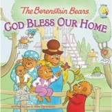 Living Lights: The Berenstain Bears God Bless Our Home