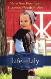 Life with Lily, Adventures of Lily Lapp Series #1