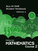 Prentice Hall Mathematics Course 2 All-in-One Student Workbook Version A
