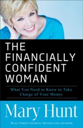 The Financially Confident Woman: What You Need to Know to Take Charge of Your Money - Slightly Imperfect