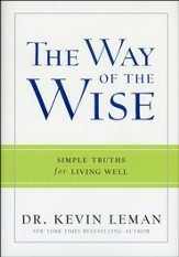 The Way of the Wise: Simple Truths for Living Well - Slightly Imperfect