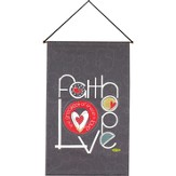 Faith Hope Love Wallhanging
