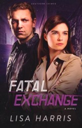 Fatal Exchange, Southern Crimes Series #2
