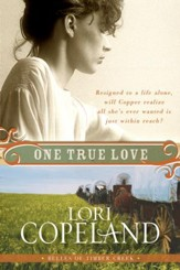 One True Love: Belles of Timber Creek, Book Three - eBook