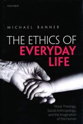 Ethics of Everyday Life