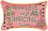 Faith, Love and Amazing Grace Pillow