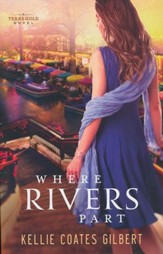 Where Rivers Part, Texas Gold Series #2