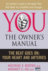 The Beat Goes On: Your Heart and Arteries - eBook