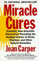 Miracle Cures: Dramatic New Scientific Discoveries Reve - eBook