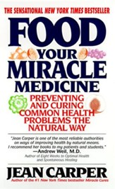 Food: Your Miracle Medicine - eBook