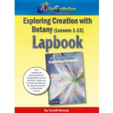 Apologia Exploring Creation with Botany Lapbook Package Kit (Lessons 1-13)