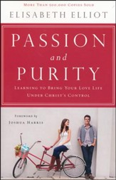 Passion and Purity, Second Edition
