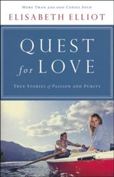 Quest for Love: True Stories of Passion and Purity - Updated Edition