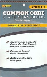 Common Core State Standards for Mathematics Quick Flip Reference, Grades 6-8