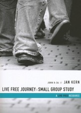 Live Free Journey--Small-Group Study
