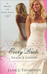 Every Bride Needs a Groom, Brides with Style Series #1