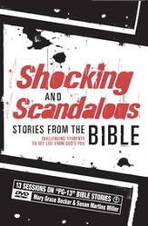 Shocking and Scandalous Stories from the Bible,