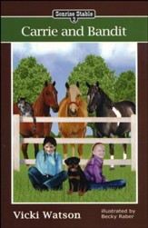 Carrie and Bandit, Sonrise Stable Series, Volume 2