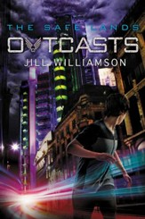 Outcasts, Safe Lands Series #2