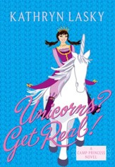 Camp Princess 2: Unicorns? Get Real! - eBook