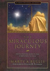 The Miraculous Journey: Anticipating God in the Christmas Season - Slightly Imperfect