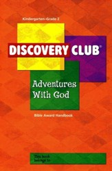 Adventures with God Kids Bible Award Handbook, Grades K-2