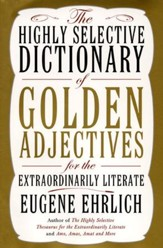The Highly Selective Dictionary of Golden Adjectives - eBook