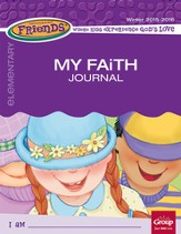 FaithWeaver Friends Elementary Student Book: My Faith Journal, Winter 2015