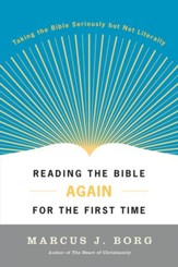 Reading the Bible Again For the First Time - eBook
