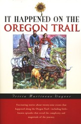 It Happened on the Oregon Trail