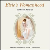 Elsie's Womanhood - unabridged audiobook on CD