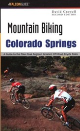 Mountain Biking Colorado Springs, 2nd Edition