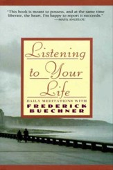 Listening to Your Life: Daily Meditations with Frederick Buechne - eBook
