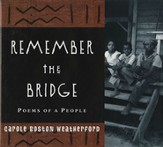 Remember the Bridge