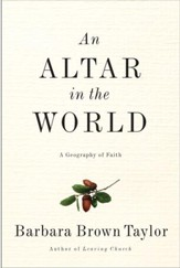 An Altar in the World: A Geography of Faith - eBook