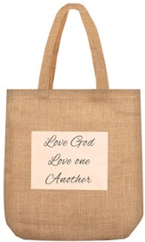 Love God, Love One Another Tote