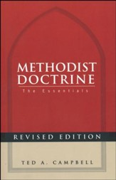 Methodist Doctrine: The Essentials