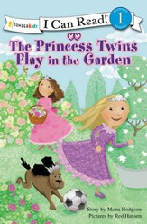 The Princess Twins Play in the Garden