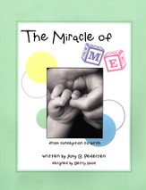The Miracle of Me: From Conception to Birth