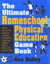 The Ultimate Homeschool Physical Education Book