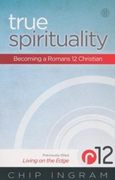 True Spirituality: Becoming a Romans 12 Christian, Book  - Slightly Imperfect