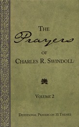 The Prayer of Charles R. Swindoll: Devotional Prayers on 31 Themes (Volume 2) - Slightly Imperfect