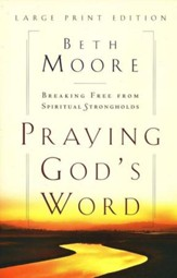 Praying God's Word, Large Print Edition