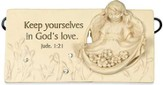 Keep Yourselves in God's Love Plaque